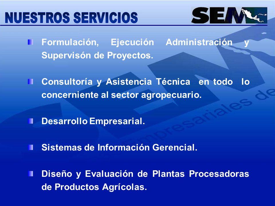 NUESTROS SERVICIOS Formulación, Ejecución Administración y Supervisón de Proyectos.