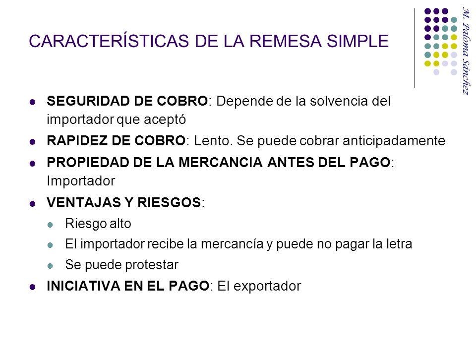 CARACTERÍSTICAS DE LA REMESA SIMPLE