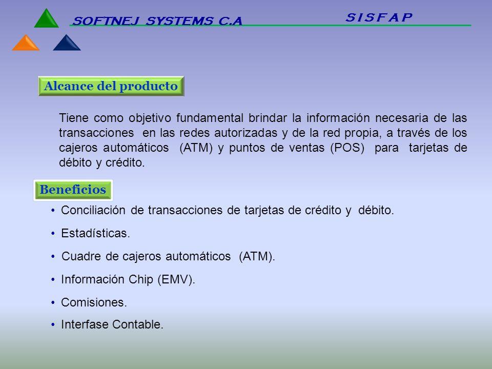 S I S F A P SOFTNEJ SYSTEMS C.A. Alcance del producto.