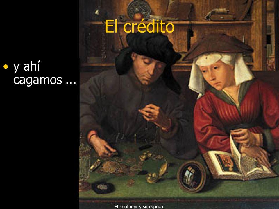El crédito y ahí cagamos ... El contador y su esposa