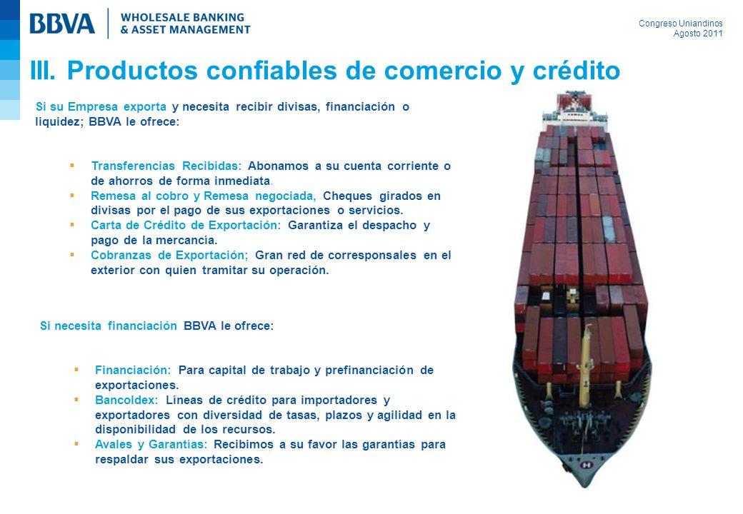 III. Productos confiables de comercio y crédito