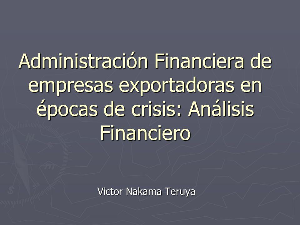 Administración Financiera de empresas exportadoras en épocas de crisis: Análisis Financiero