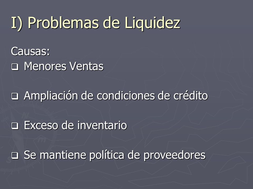 I) Problemas de Liquidez