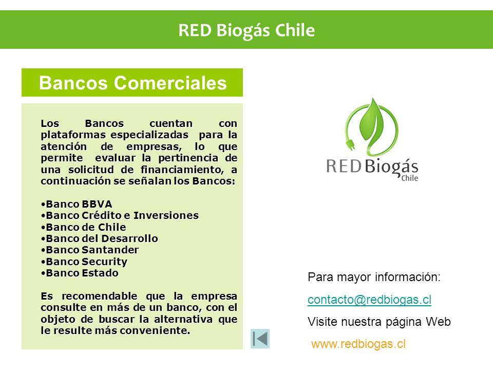 RED Biogás Chile Para mayor información: contacto@redbiogas.cl