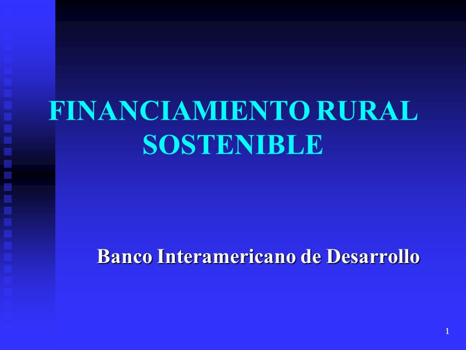 FINANCIAMIENTO RURAL SOSTENIBLE