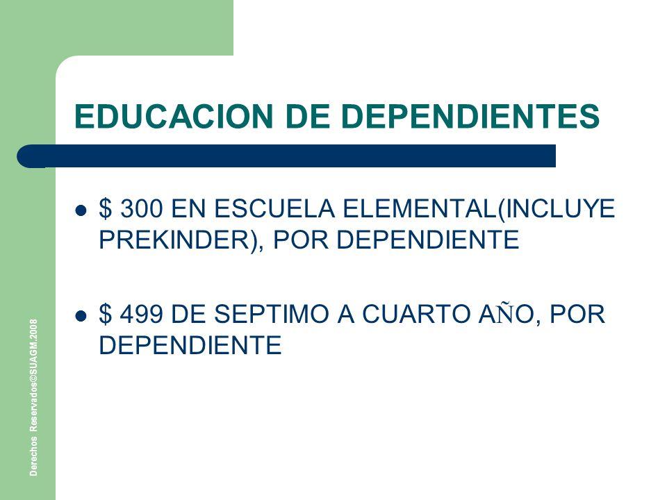 EDUCACION DE DEPENDIENTES