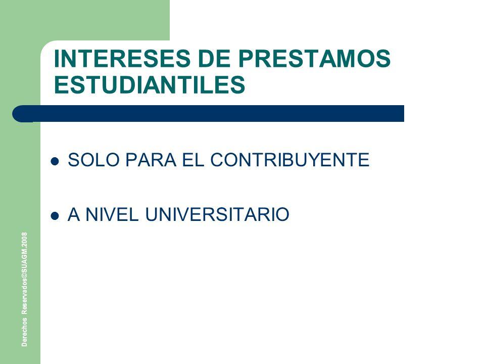 INTERESES DE PRESTAMOS ESTUDIANTILES