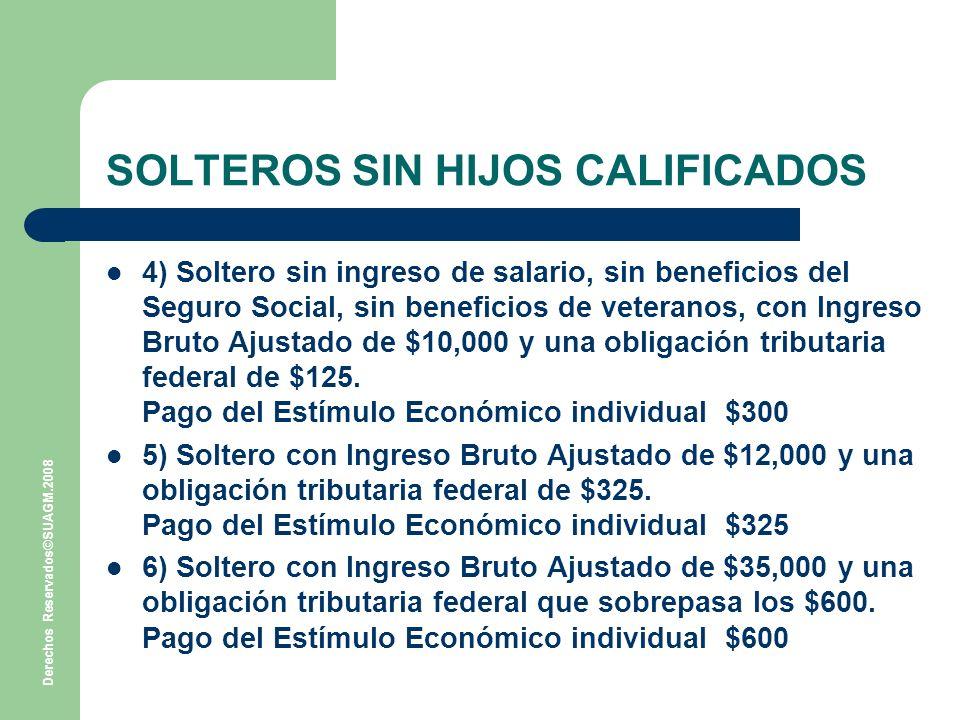 SOLTEROS SIN HIJOS CALIFICADOS