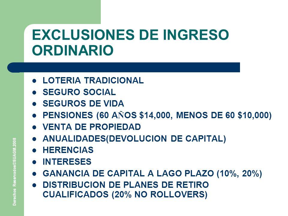 EXCLUSIONES DE INGRESO ORDINARIO