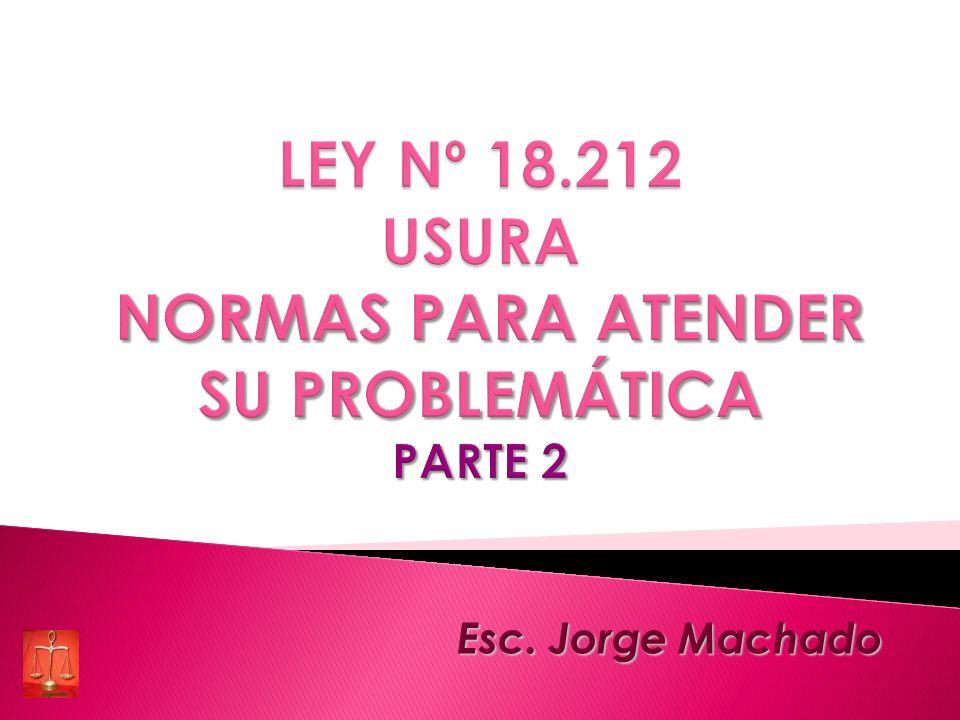 LEY Nº 18.212 USURA NORMAS PARA ATENDER SU PROBLEMÁTICA PARTE 2