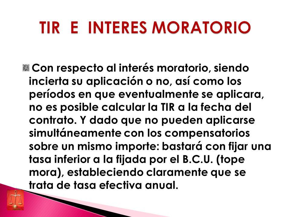 TIR E INTERES MORATORIO