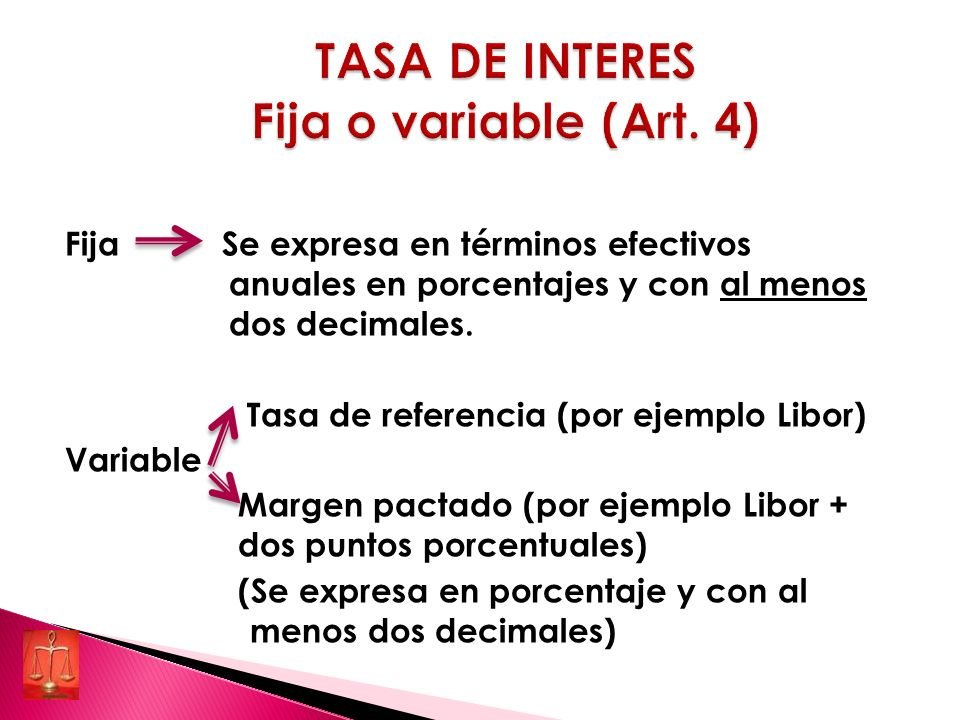 TASA DE INTERES Fija o variable (Art. 4)