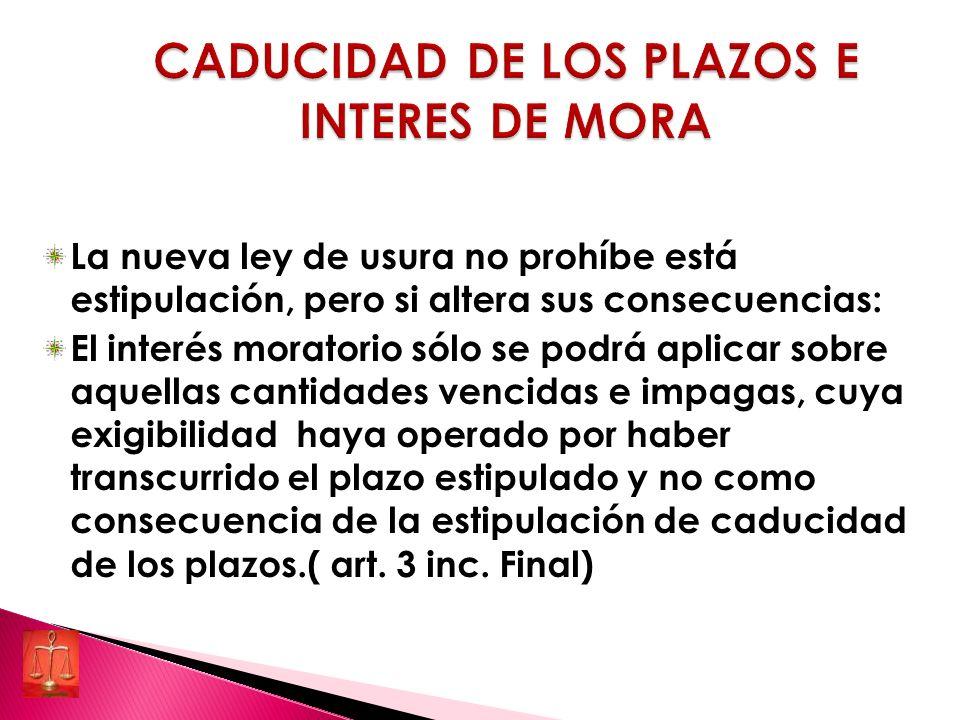 CADUCIDAD DE LOS PLAZOS E INTERES DE MORA
