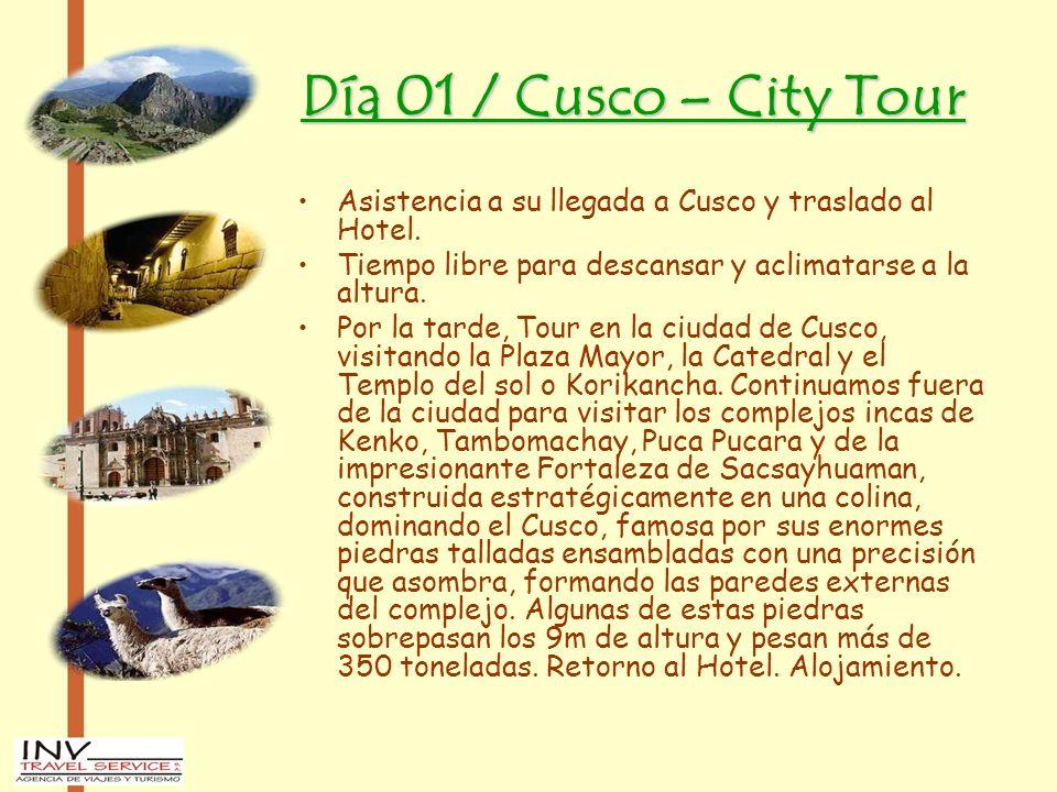 Día 01 / Cusco – City Tour Asistencia a su llegada a Cusco y traslado al Hotel. Tiempo libre para descansar y aclimatarse a la altura.