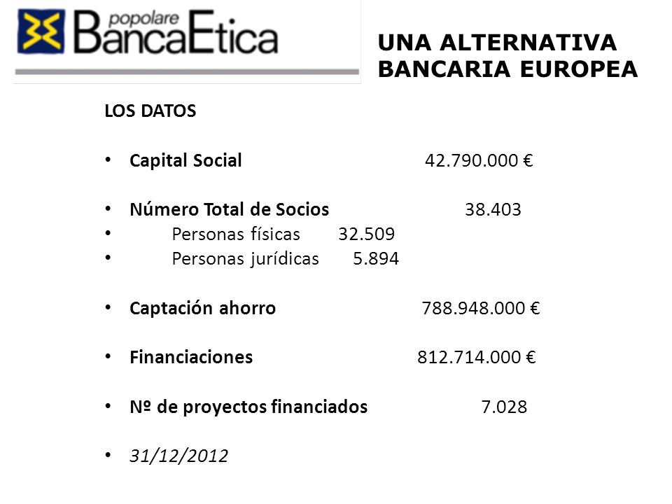 UNA ALTERNATIVA BANCARIA EUROPEA