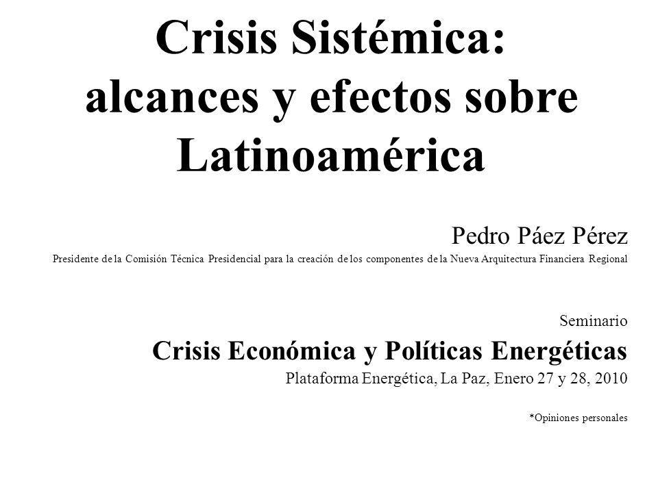 Crisis Sistémica: alcances y efectos sobre Latinoamérica