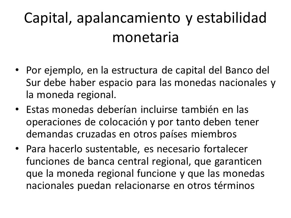 Capital, apalancamiento y estabilidad monetaria