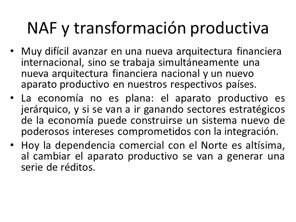 NAF y transformación productiva