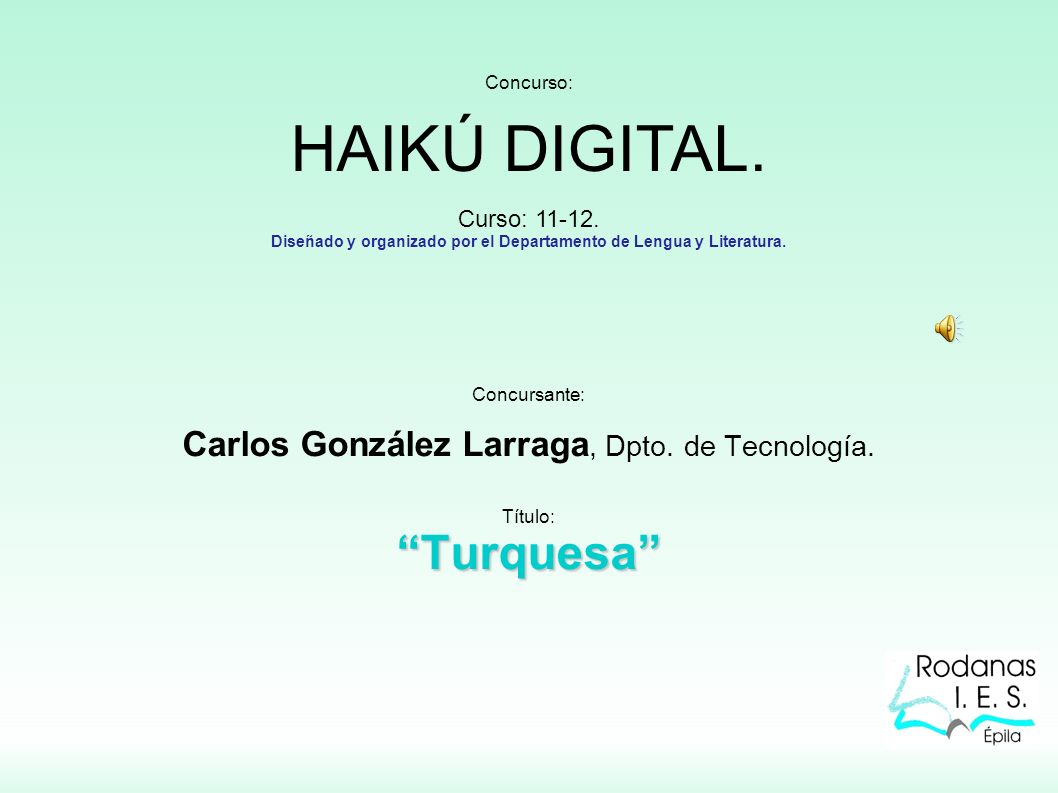 Concurso: HAIKÚ DIGITAL. Curso: 11-12