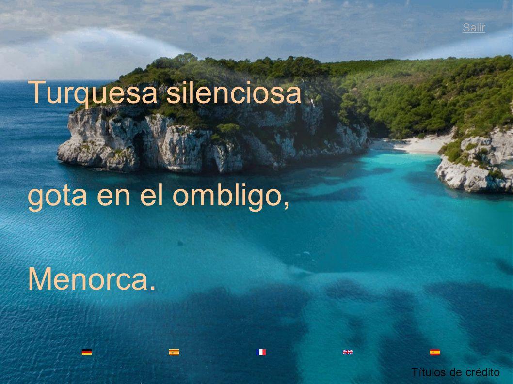 Turquesa silenciosa gota en el ombligo, Menorca. Salir