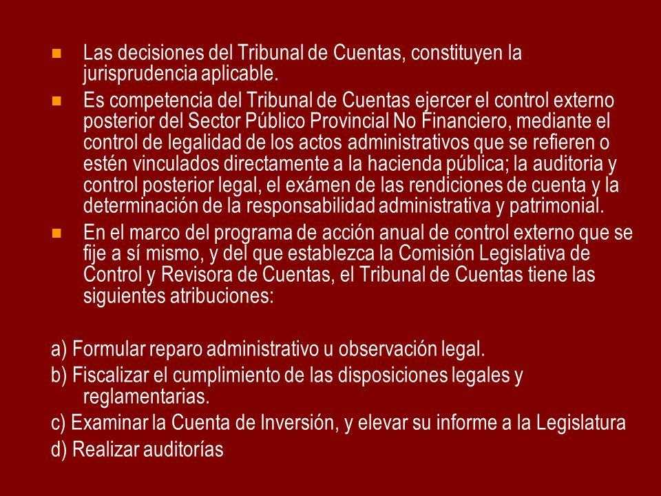 Las decisiones del Tribunal de Cuentas, constituyen la jurisprudencia aplicable.
