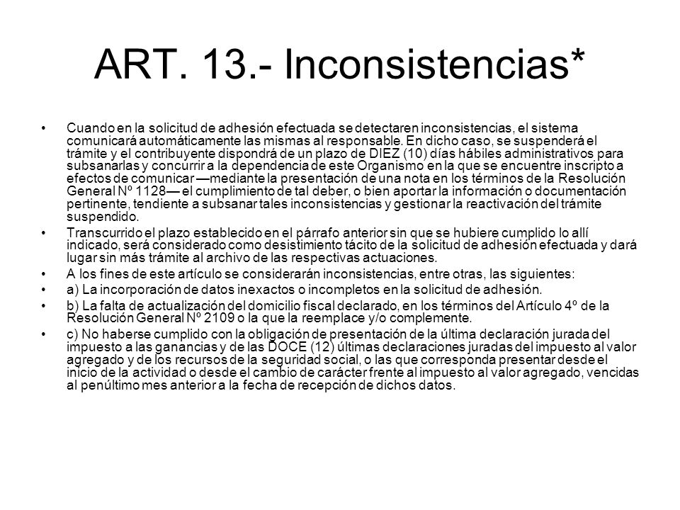 ART. 13.- Inconsistencias*