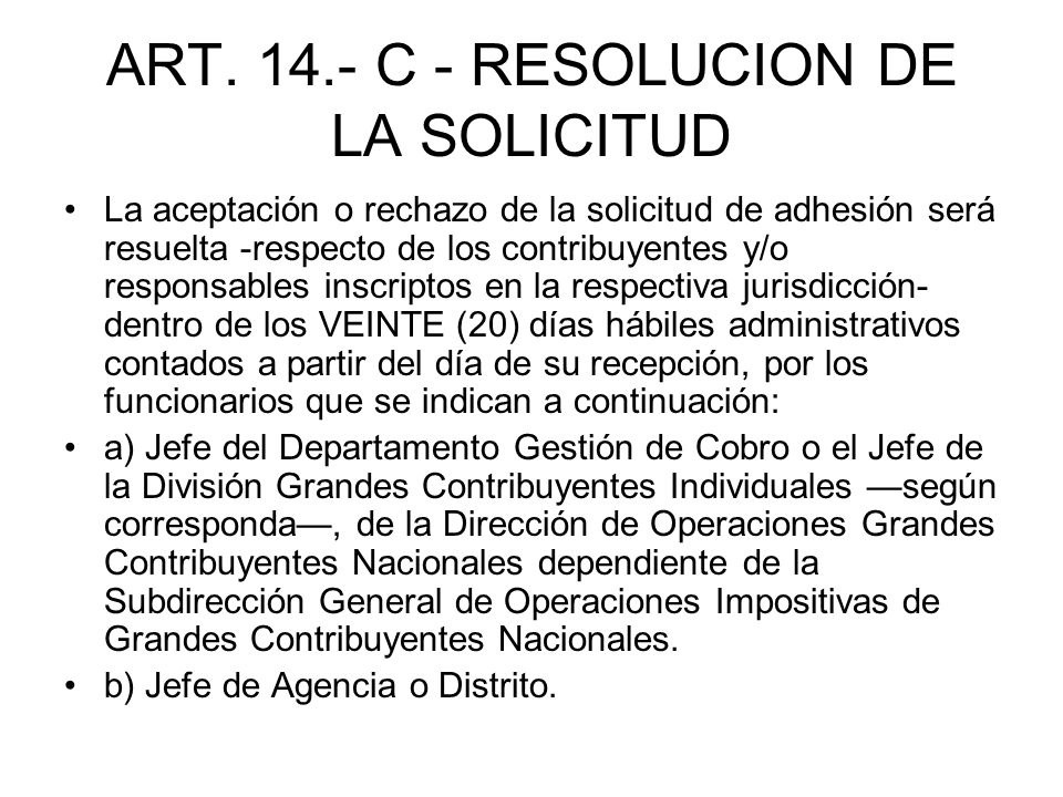 ART. 14.- C - RESOLUCION DE LA SOLICITUD