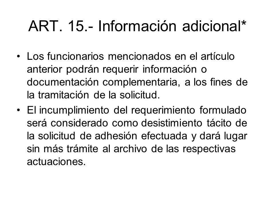 ART. 15.- Información adicional*