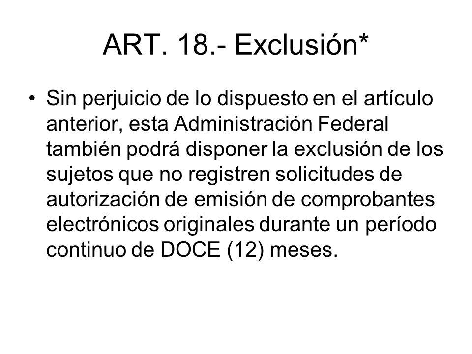 ART. 18.- Exclusión*
