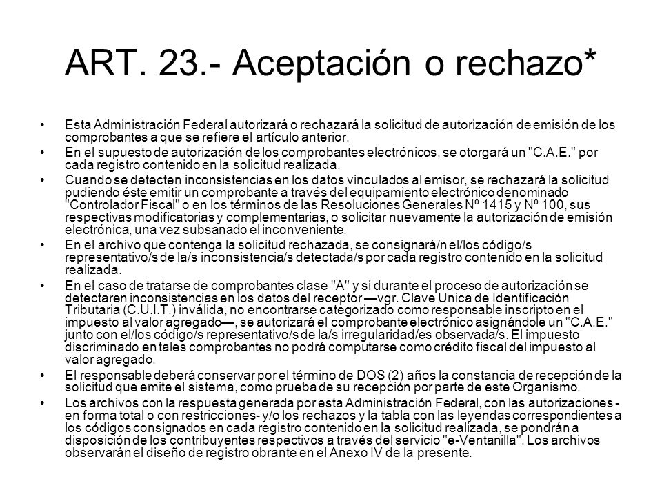 ART. 23.- Aceptación o rechazo*