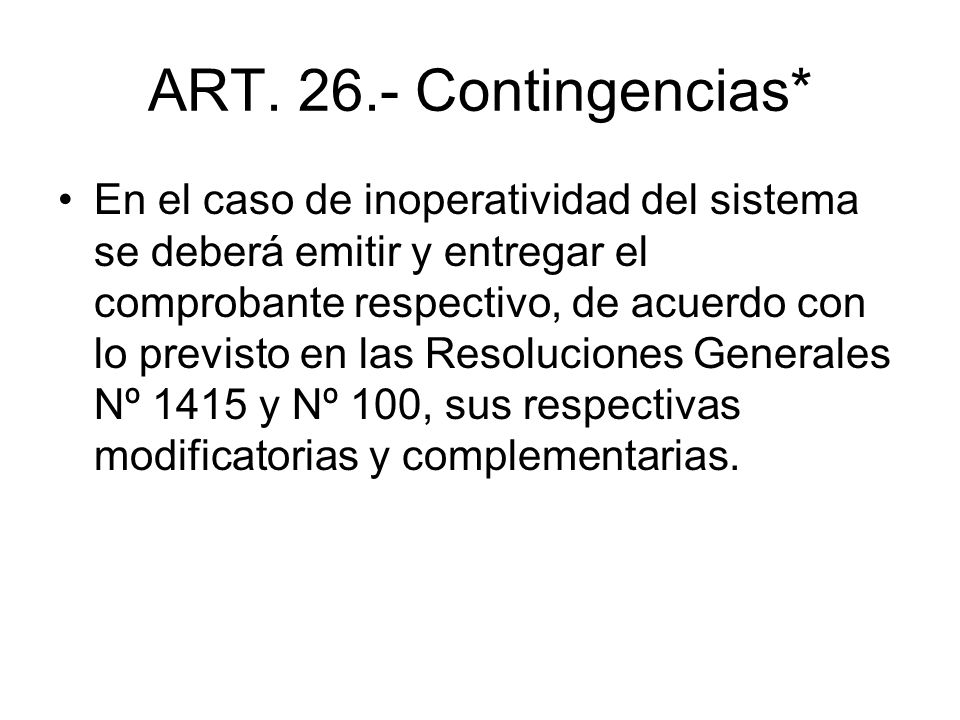 ART. 26.- Contingencias*