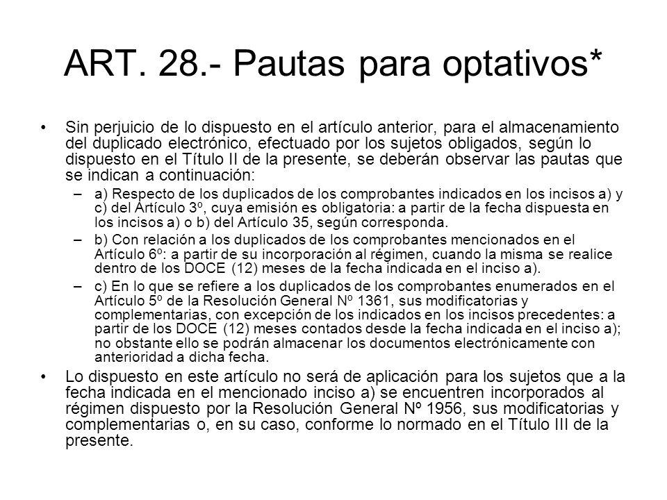 ART. 28.- Pautas para optativos*