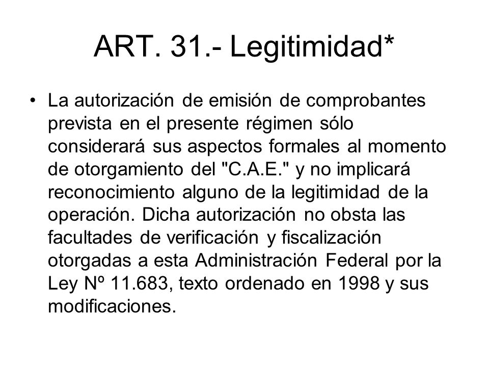 ART. 31.- Legitimidad*