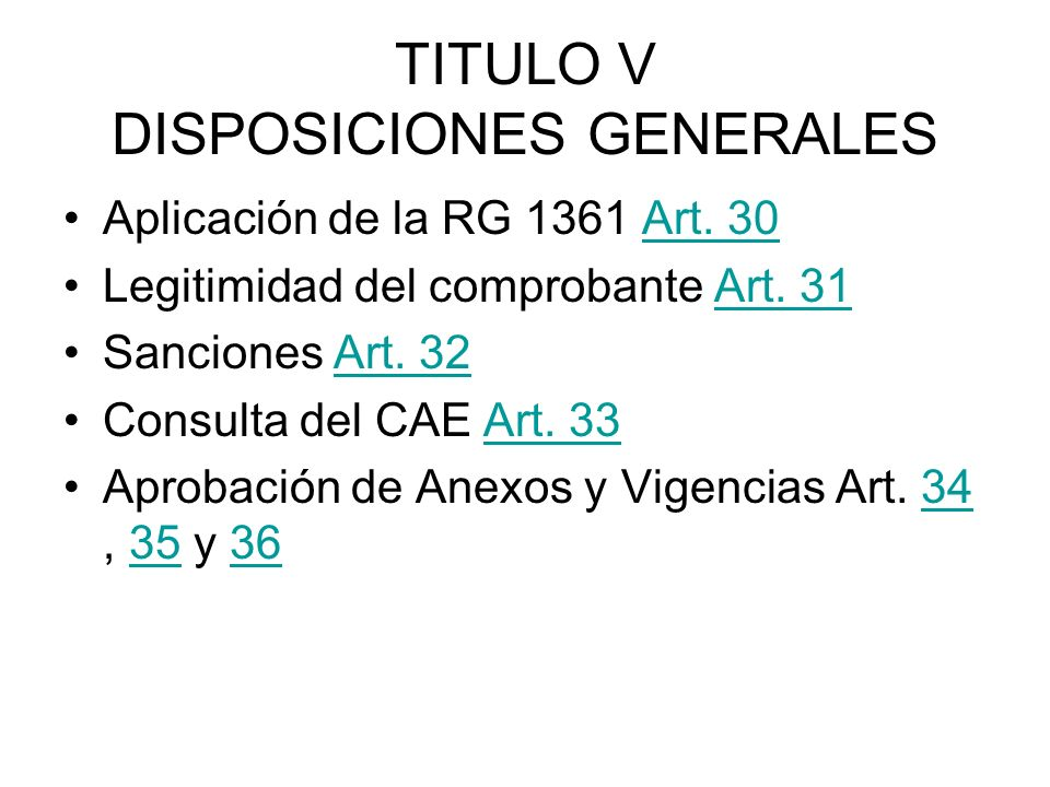 TITULO V DISPOSICIONES GENERALES