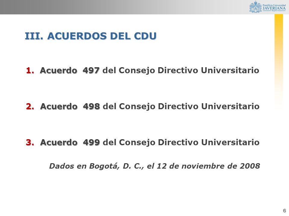 III. ACUERDOS DEL CDU Acuerdo 497 del Consejo Directivo Universitario