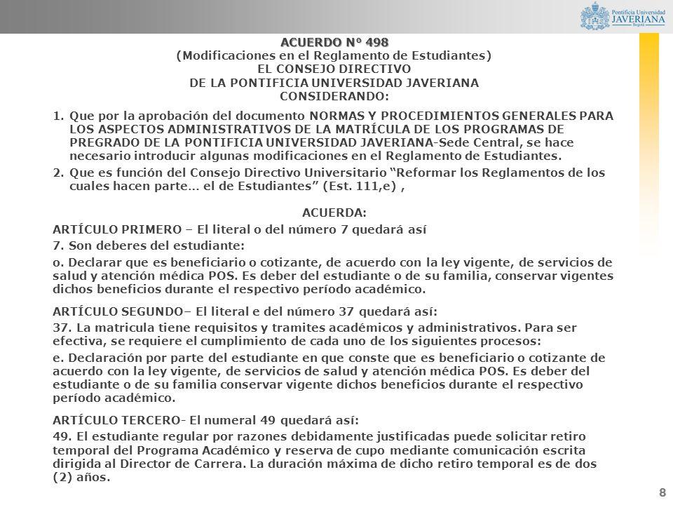 (Modificaciones en el Reglamento de Estudiantes) EL CONSEJO DIRECTIVO