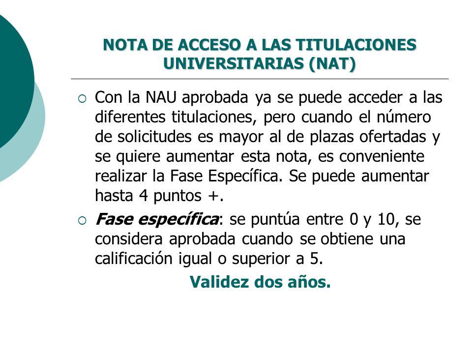 NOTA DE ACCESO A LAS TITULACIONES UNIVERSITARIAS (NAT)