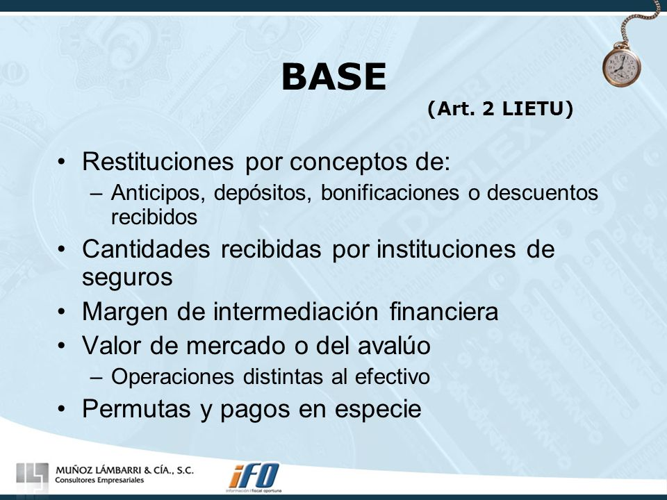 BASE (Art. 2 LIETU) Restituciones por conceptos de: