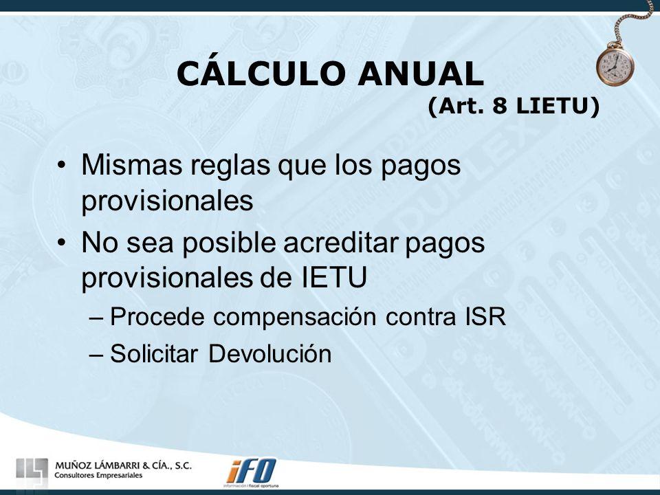 CÁLCULO ANUAL (Art. 8 LIETU)