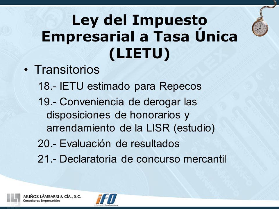 Ley del Impuesto Empresarial a Tasa Única (LIETU)