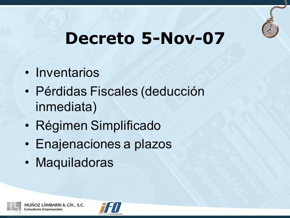 Decreto 5-Nov-07 Inventarios Pérdidas Fiscales (deducción inmediata)