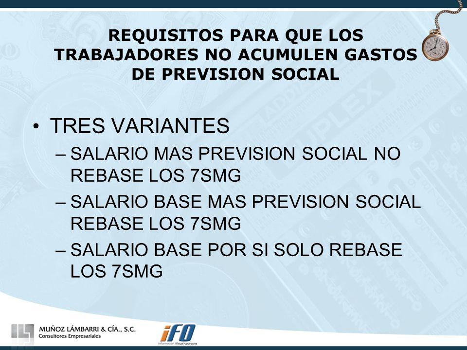 TRES VARIANTES SALARIO MAS PREVISION SOCIAL NO REBASE LOS 7SMG