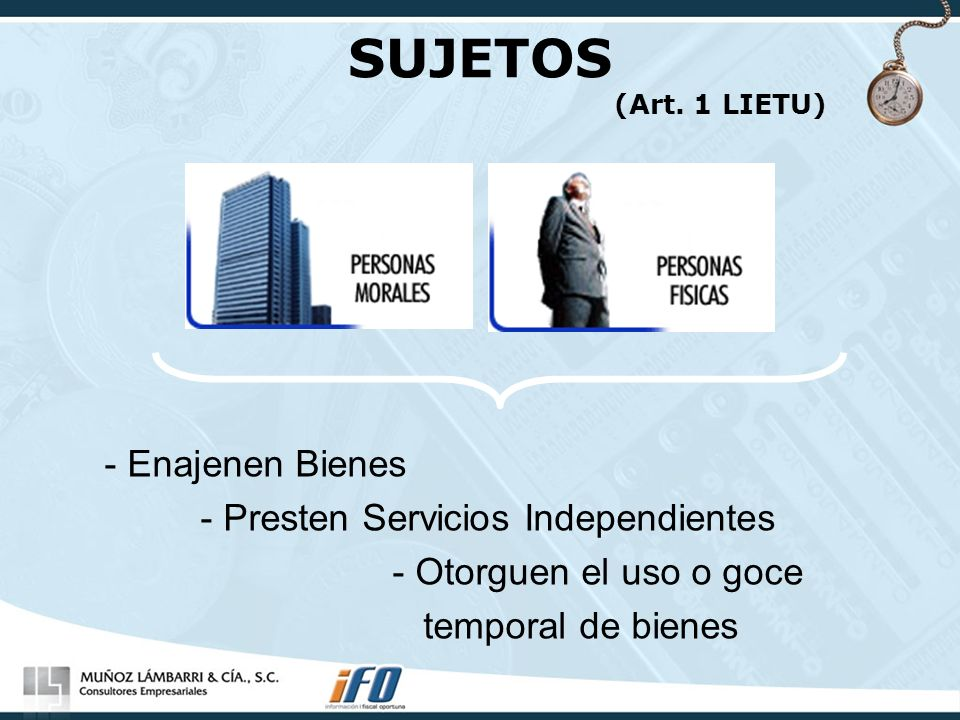 SUJETOS (Art. 1 LIETU) - Enajenen Bienes