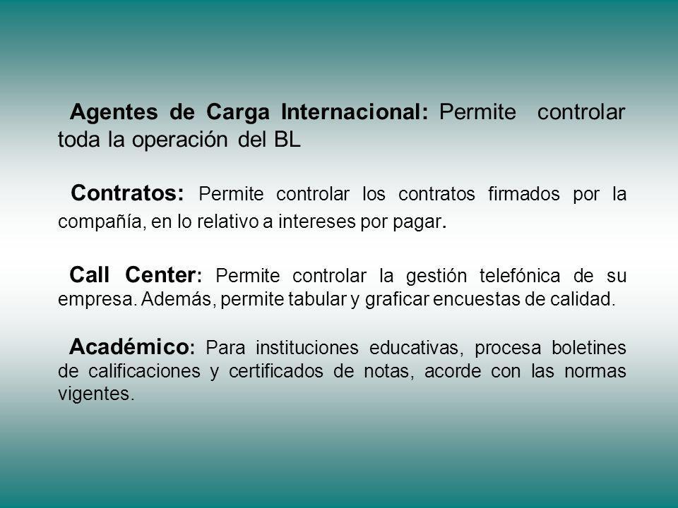 Agentes de Carga Internacional: Permite controlar toda la operación del BL