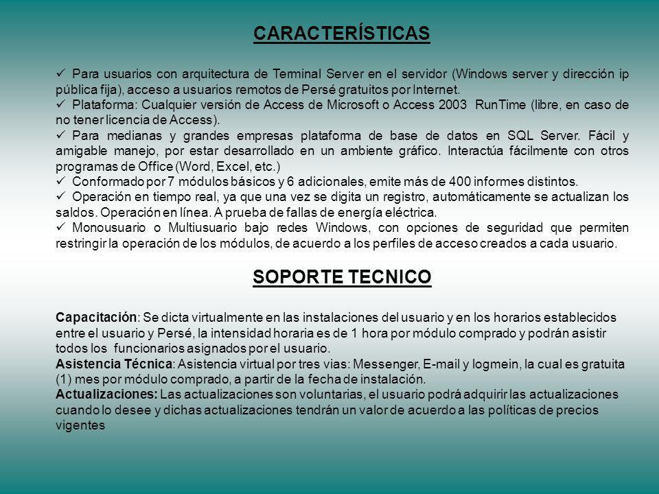 CARACTERÍSTICAS SOPORTE TECNICO