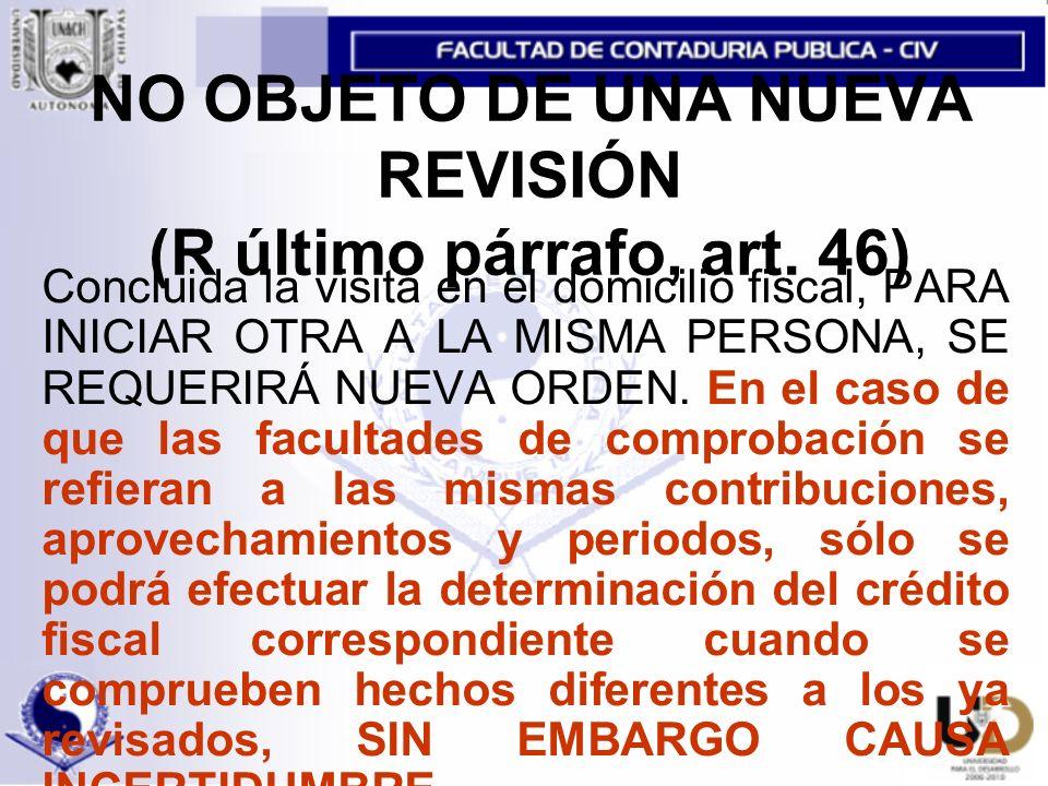 NO OBJETO DE UNA NUEVA REVISIÓN (R último párrafo, art. 46)