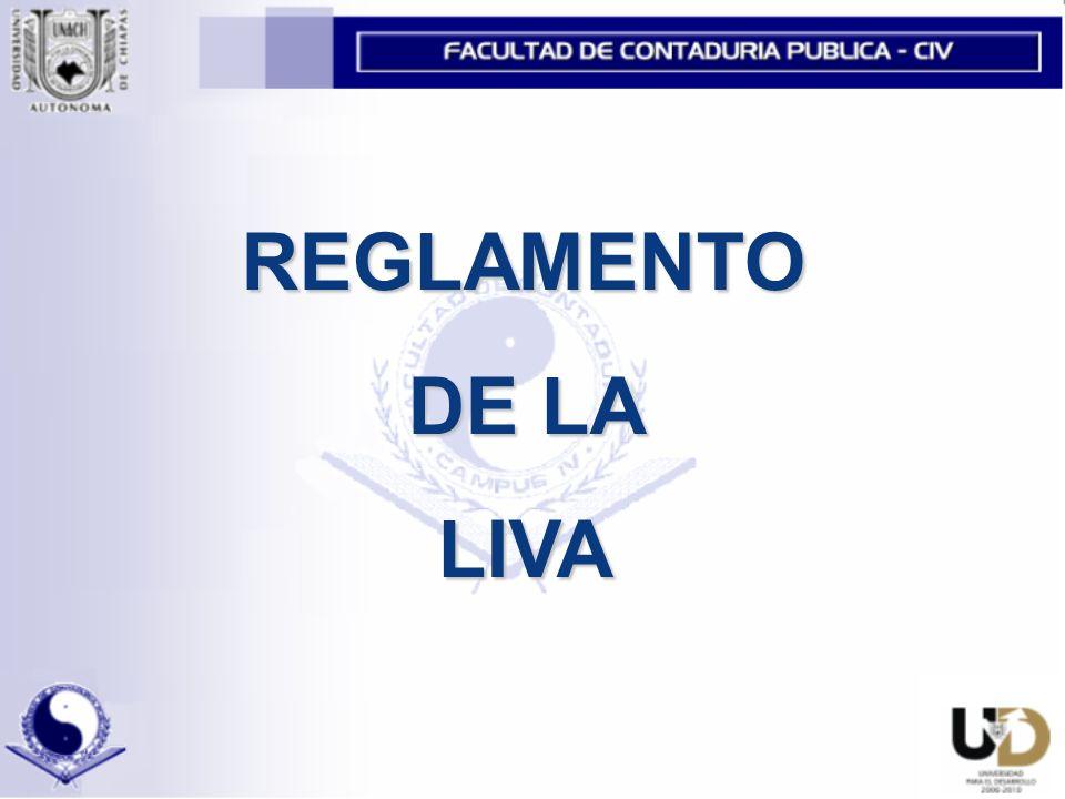 REGLAMENTO DE LA LIVA