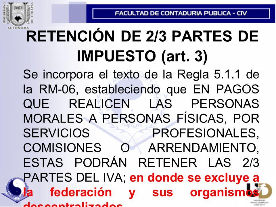 RETENCIÓN DE 2/3 PARTES DE IMPUESTO (art. 3)