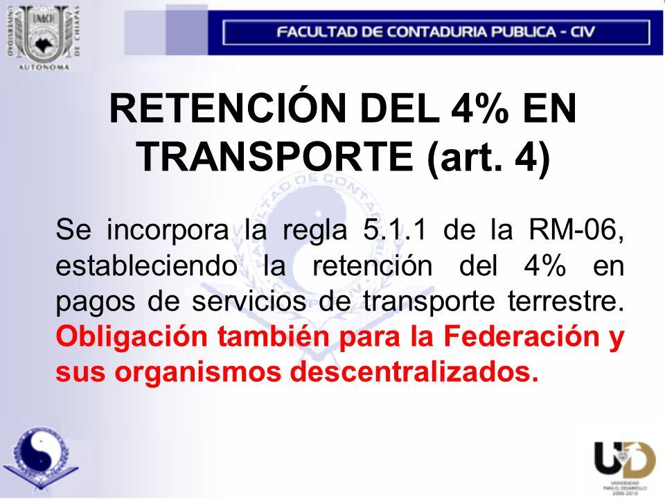 RETENCIÓN DEL 4% EN TRANSPORTE (art. 4)