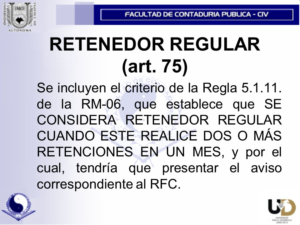 RETENEDOR REGULAR (art. 75)